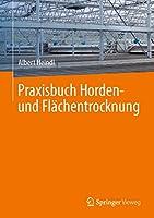 Praxisbuch Horden- und Flaechentrocknung