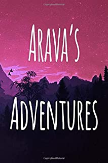 Arava's Adventures: Personalised Name Notebook - 119 Page Journal! Perfect Gift!