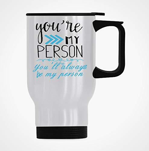 Best Friends Gifts, You Are My Person,You Will Always Be My Person - DQG CVT Funny Travel Coffee Mug Stainless Steel Insulated Thermos Tea Cup Gifts Ideas for Women,BFF,Friends,Coworkers 14 Ounce