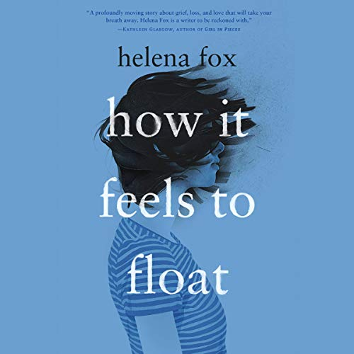 How It Feels to Float audiobook cover art