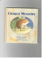 Charlie Meadows 0030695023 Book Cover