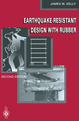 Earthquake-Resistant Design with Rubber, Second Edition