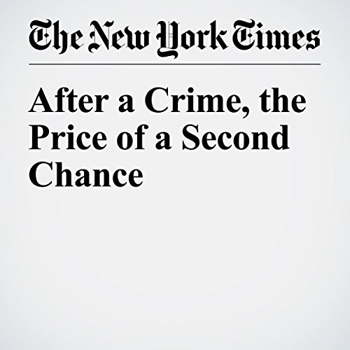 After a Crime, the Price of a Second Chance cover art