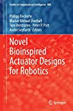 Novel Bioinspired Actuator Designs for Robotics (Studies in Computational Intelligence)