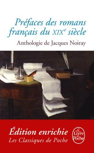 Préfaces des romans français du XIXème siècle : Anthologie (Classiques t. 21034)