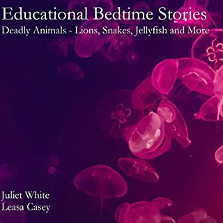 Educational Bedtime Stories: Deadly Animals - Lions, Snakes, Jellyfish and More cover art