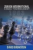 Zurich International Chess Tournament, 1953-Bronstein, David