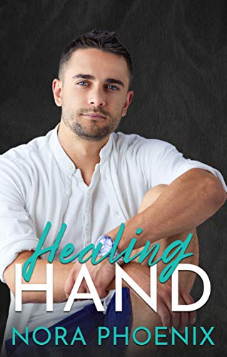 Healing Hand (Perfect Hands Book 5) (English Edition)