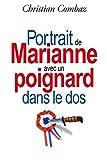 Portrait de Marianne avec un poignard dans le dos - Independently published - 28/06/2017