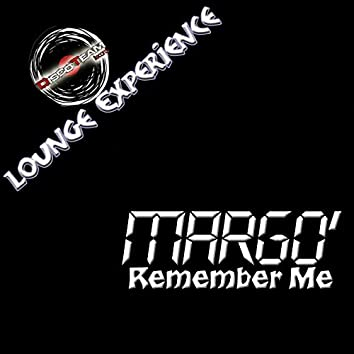 Remember Me (Lounge Experience)