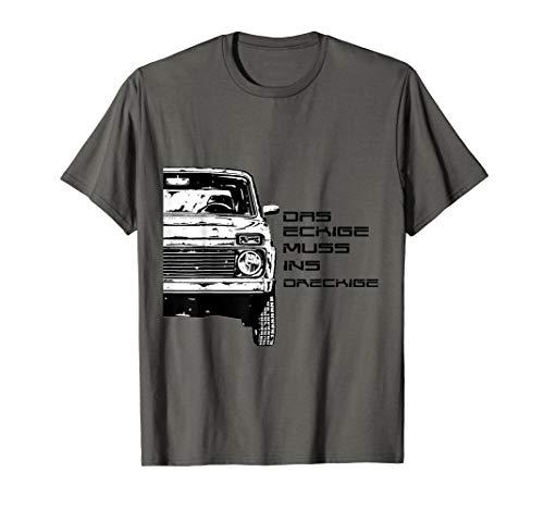 Lada Niva Offroad VAZ-2121 Das eckige muss ins Dreckige T-Shirt