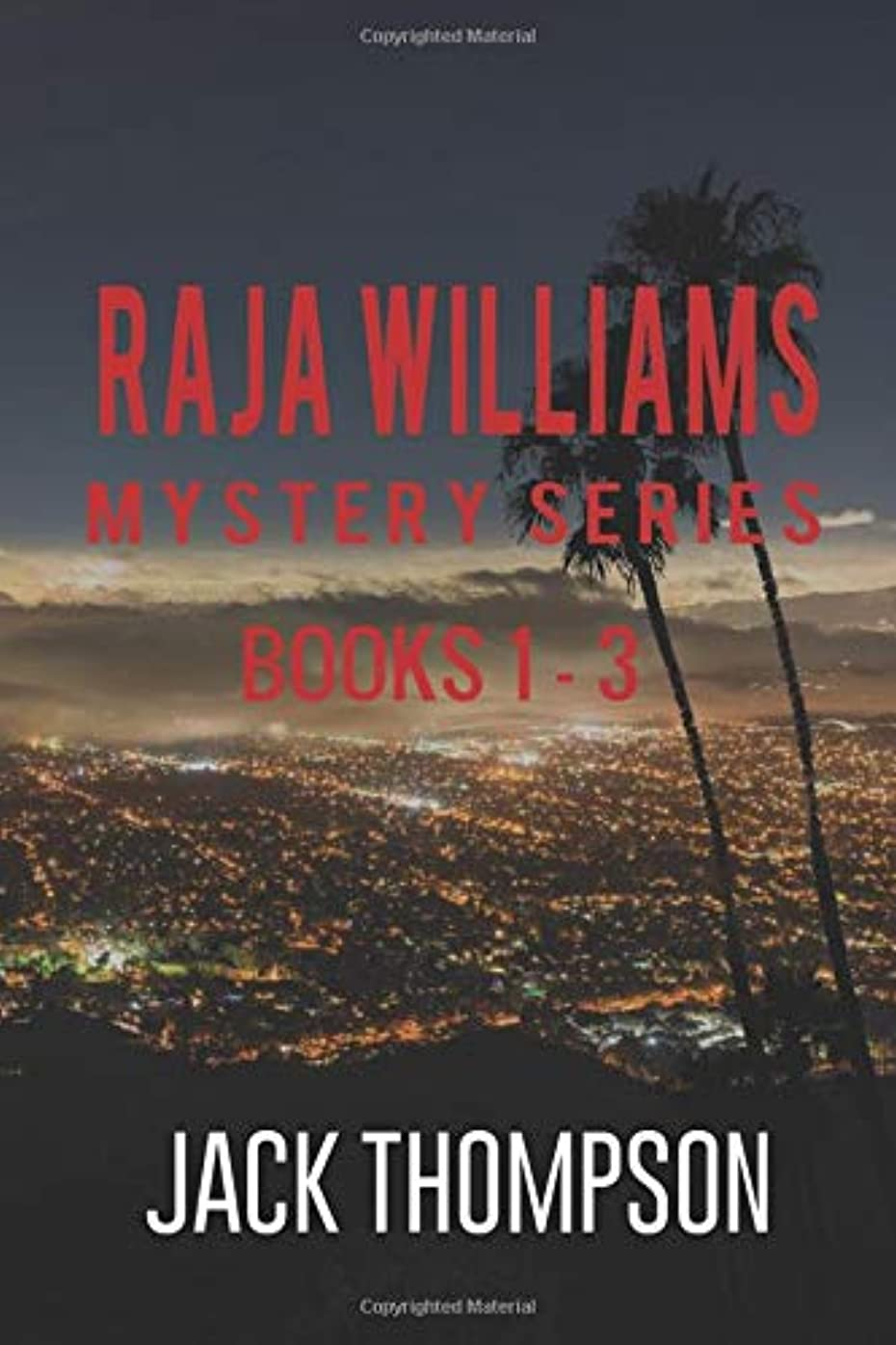 驚くばかり日常的に軽Raja Williams Mystery Series: Books 1-3