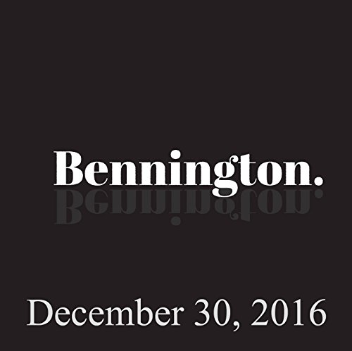 Bennington, 2016: Comedy Year in Review, December 30, 2016 audiobook cover art