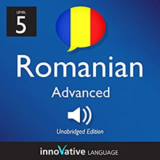 Learn Romanian - Level 5: Advanced Romanian, Volume 1: Lessons 1-25 audiobook cover art