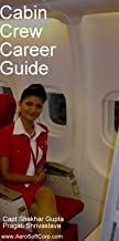 Cabin Crew Career Guide