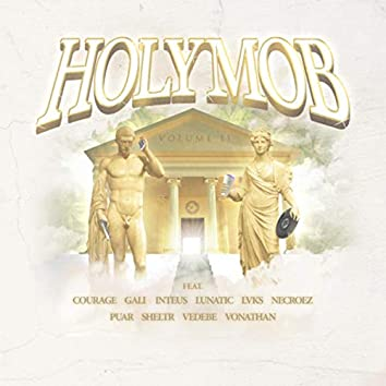 Holy Mob, Vol. 2