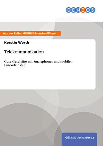 Telekommunikation: Gute Geschäfte mit Smartphones und mobilen Datendiensten