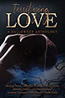 Terrifying Love: A Halloween Anthology