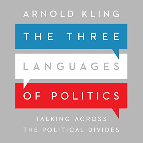 The Three Languages of Politics audiobook cover art