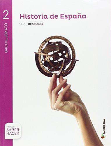 HISTORIA DE ESPAÑA ARAGÓN SERIE DESCUBRE 2 BTO SABER HACER - 9788414101858
