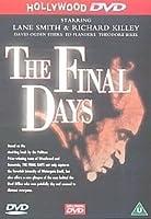 The Final Days [DVD]