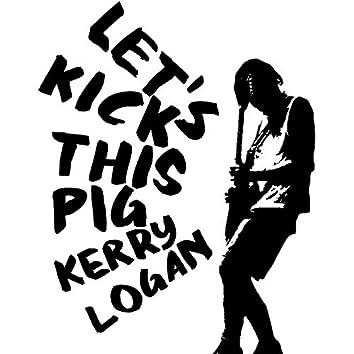 Let's Kick This Pig