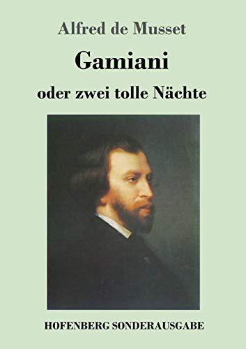 Gamiani oder zwei tolle Nächte