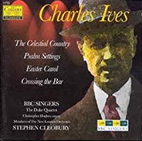 Ives;Celestial Country/Psal