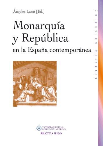 MONARQUÍA Y REPÚBLICA EN LA ESPAÑA CONTEMPORÁNEA (Historia) eBook: VV. AA.: Amazon.es: Tienda Kindle
