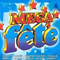 Mega Fête [Import USA]