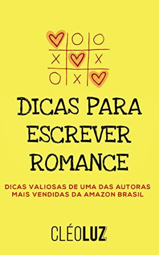 DICAS PARA ESCREVER ROMANCE