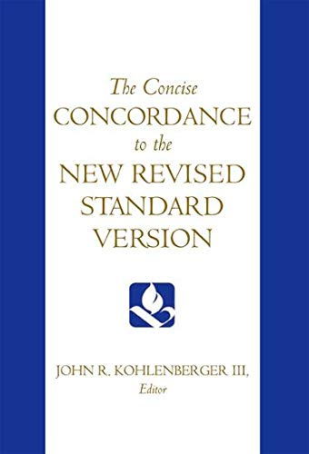 Compare Textbook Prices for The Concise Concordance to the New Revised Standard Version 1 Edition ISBN 9780195284102 by Kohlenberger III, John R.