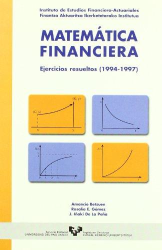 Matemática financiera. Ejercicios resueltos (1994-1997)