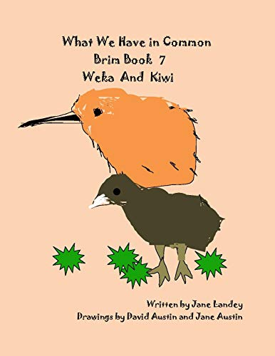 What We Have in Common Brim Book: Weka and Kiwi (English Edition)