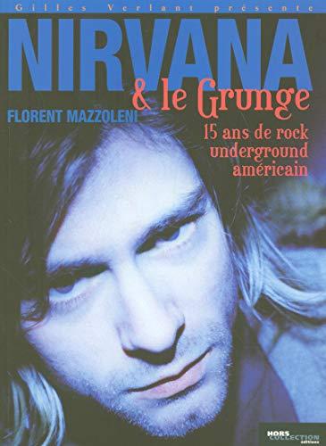 Nirvana et le Grunge américain