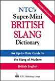 Ntc's Super-Mini British Slang Dictionary (Ntc's Super-Minis)