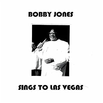 Bobby Jones Sings to Las Vegas