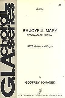 Be Joyful Mary (Regina Caeli Jubila) SATB Voices and Organ G-3384