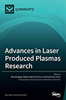Advances in Laser Produced Plasmas Research
