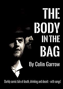 The Body in the Bag by [Colin Garrow]