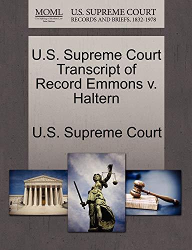 Preisvergleich Produktbild U.S. Supreme Court Transcript of Record Emmons V. Haltern
