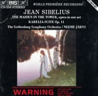 Sibelius: Maiden in the Tower etc.