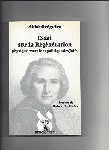Essai sur la régéneration