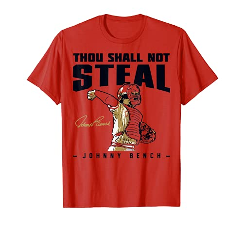 Johnny Bench Thou Shall Not Steal T-Shirt - Apparel