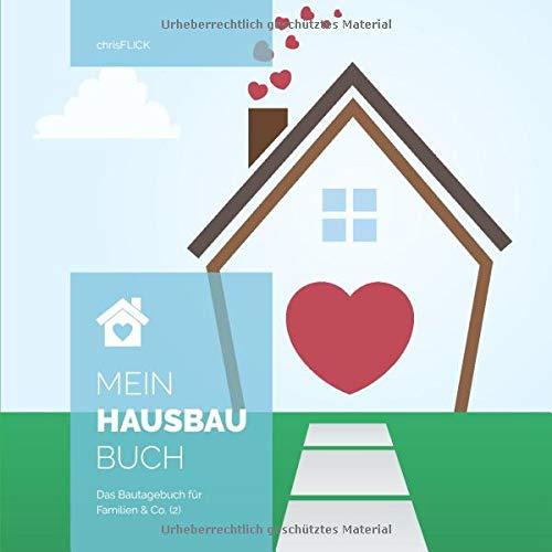 Mein Hausbaubuch: Das Bautagebuch für Familien & Co. (2)