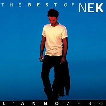 Nek The Best Of : L 'anno Zero