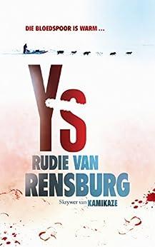 Ys (Afrikaans Edition) by [Rudie van Rensburg]