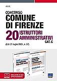 Kit Concorso Comune di Firenze 20 Istruttori Amministrativi Cat. C con espansione online e software di simulazione