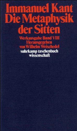 Immanuel Kant Werkausgabe Band VIII: Die Metaphysik der Sitten