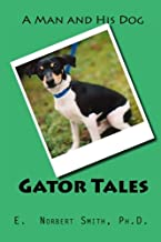 Gator Tales: A Man and His Dog